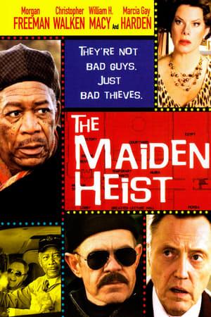 The Maiden Heist (2009)
