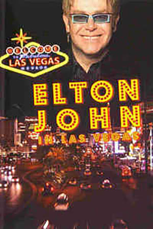 Watch Elton John in Las Vegas Full Movie