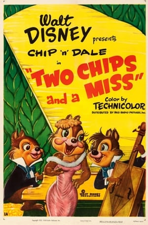 Two Chips and a Miss (1952)