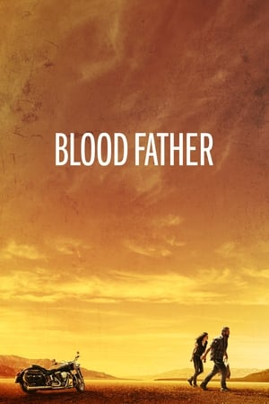 Blood Father (2016) is one of the best movies like The Fugitive (1993)