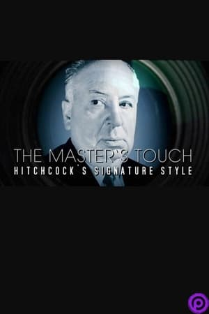 The Master's Touch: Hitchcock's Signature Style-Alfred Hitchcock