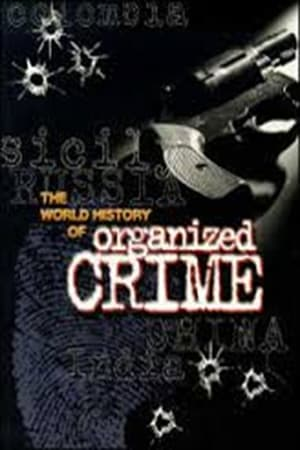 Organized Crime: A World History