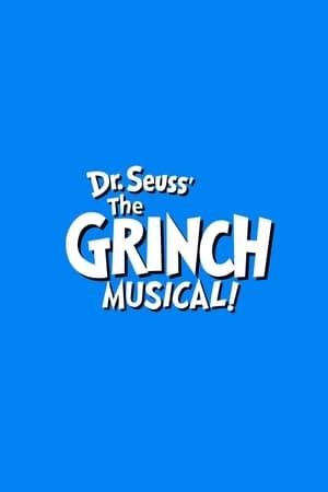 Dr. Seuss' The Grinch Musical (2020)