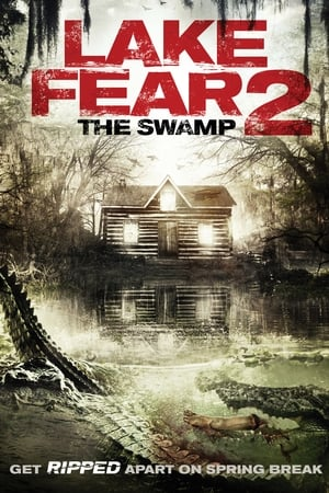 Lake Fear 2: The Swamp streaming