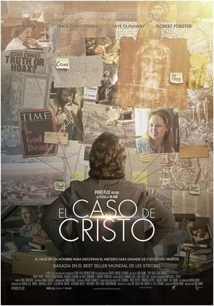 The Case for Christ El Caso de Cristo (2017)
