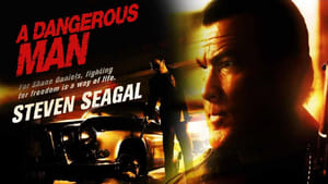 A dangerous man – Solo contro tutti (2009)