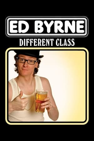 Ed Byrne: Different Class