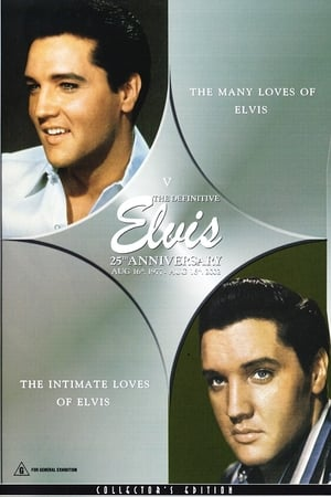 The Definitive Elvis 25th Anniversary: Vol. 5 The Many Loves Of Elvis & The Intimate Loves Of Elvis