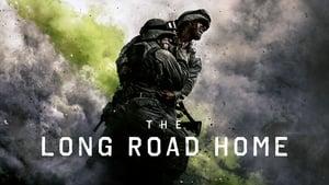 The Long Road Home (TV Mini-Series 2017– ), serial online subtitrat în Română
