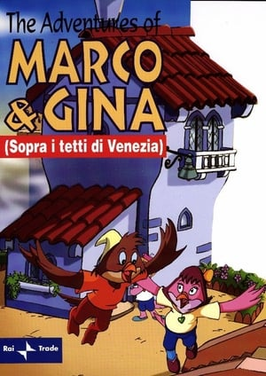 Sopra i tetti di Venezia (Le avventure di Marco e Gina)