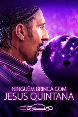 Ninguém Brinca com Jesus Quintana - Poster