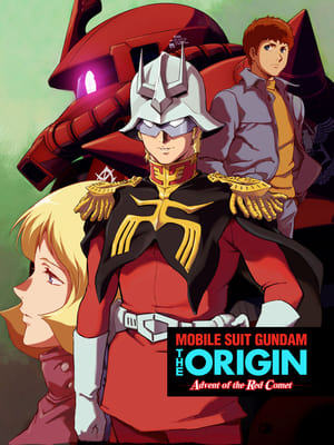 watch mobile suit gundam the origin advent of the red. Black Bedroom Furniture Sets. Home Design Ideas