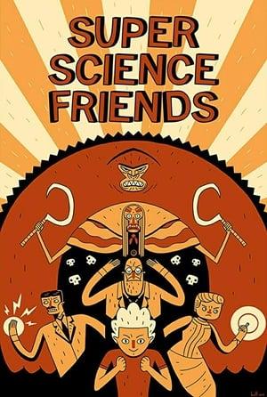 Super Science Friends (2015)