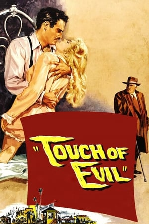 Touch Of Evil (1958) is one of the best movies like Dial M For Murder (1954)