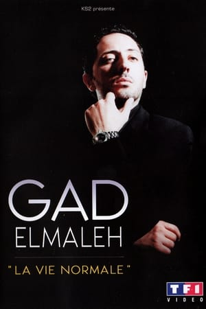 Gad Elmaleh - La vie normale-Azwaad Movie Database
