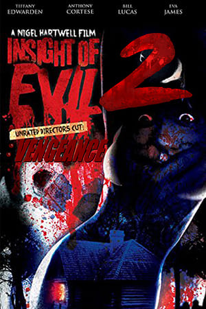 Insight of Evil 2: Vengeance (2020)