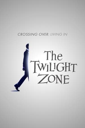 Crossing Over: Living in the Twilight Zone