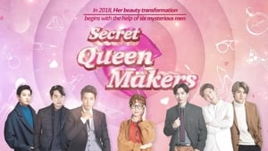 Secret Queen Makers (2018)