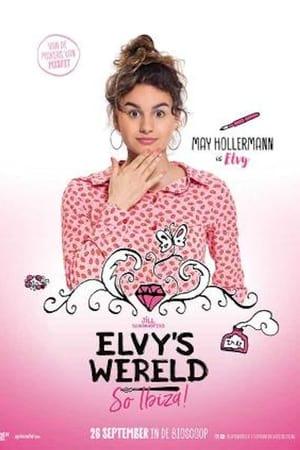 Elvy's Wereld: So Ibiza (2018)