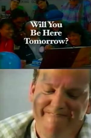 Will You Be Here Tomorrow? (1998)