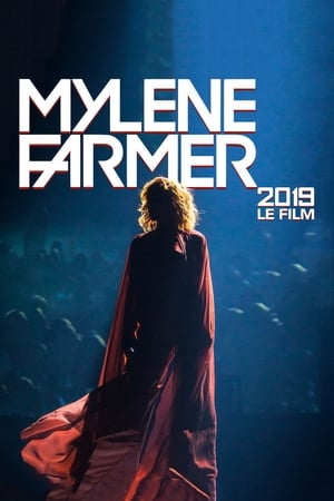 Image Mylène Farmer 2019 : Le film