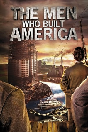 The Men Who Built America cover