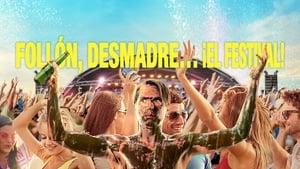 Captura de Follón, desmadre… ¡El festival!
