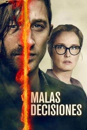 Ver Malas Decisiones (2018) Online
