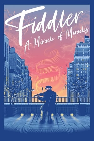 Poster Fiddler: A Miracle of Miracles (2019)