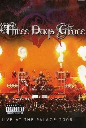 Three Days Grace – Live at the Palace