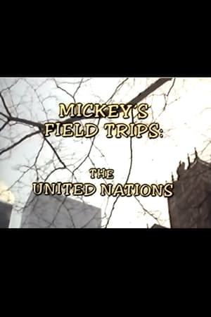 Mickey's Field Trips: The United Nations