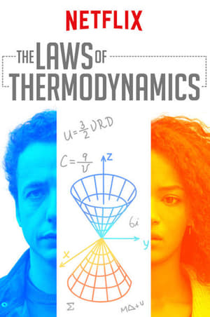 Nonton The Laws Of Thermodynamics (2018)