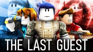 The Last Guest – A Roblox Action Movie