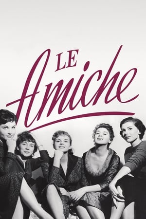 Le Amiche / The Girlfriends (1955)