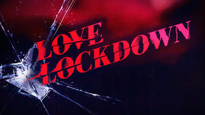 Love Lockdown (2020)