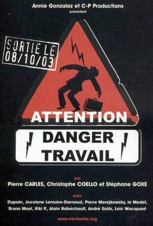 Attention danger travail-Azwaad Movie Database