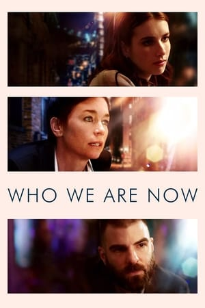 Nonton Who We Are Now (2018)