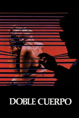 VER Doble cuerpo (1984) Online Gratis HD