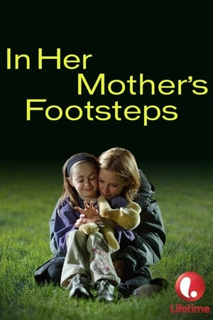 In Her Mother's Footsteps
