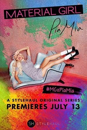 Material Girl: Pia Mia