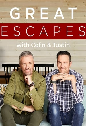 Great Escapes with Colin and Justin – Season 1
