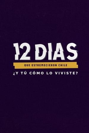Image 12 Días Que Estremecieron Chile