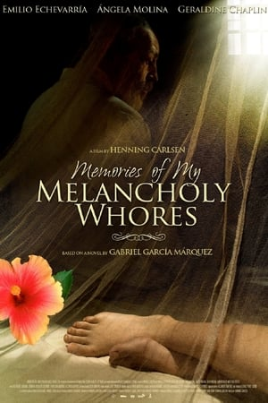 Memories of My Melancholy Whores (2011)