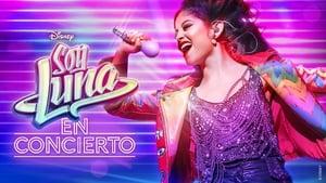 Soy Luna en concierto (2017)