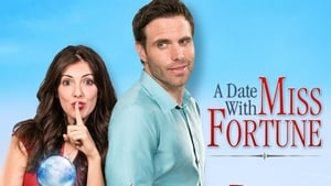 A Date with Miss Fortune (2015)