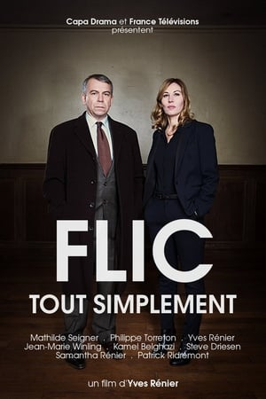 Poster Flic tout simplement (2016)