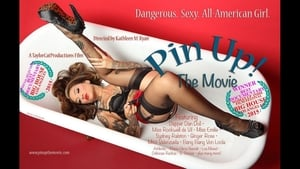 Pin Up! The Movie (2015)