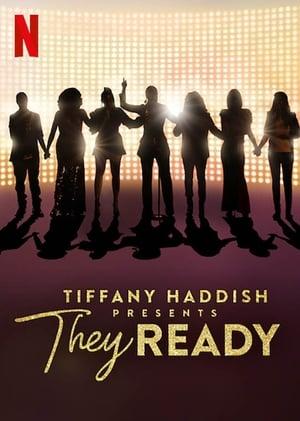 Image Tiffany Haddish Presents: They Ready