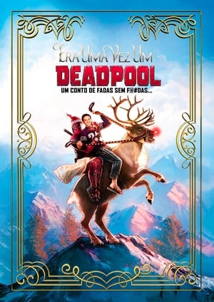 Once Upon a Deadpool film posters