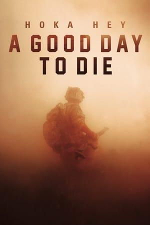 A Good Day to Die, Hoka Hey